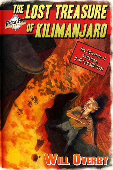 The Lost Treasure of Kilimanjaro - Brock Ford Adventures #1 - cover