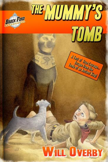 The Mummy's Tomb - Brock Ford Adventures - cover