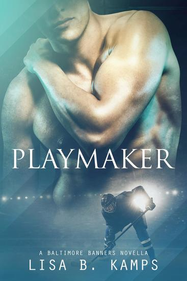 Playmaker A Baltimore Banners Intermission Novella - cover