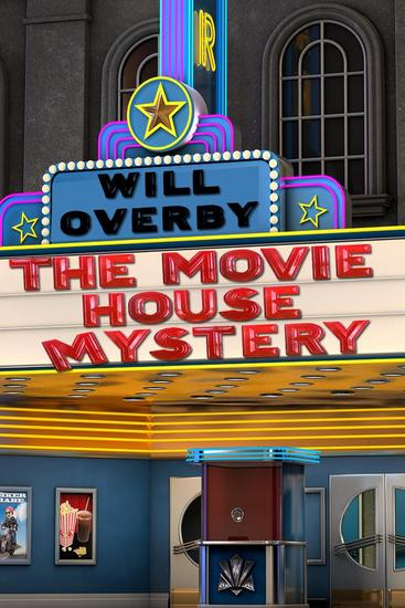 The Movie House Mystery - cover