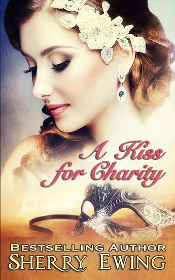 A Kiss For Charity - A de Courtenay Novella #1 - cover