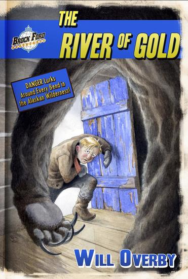 The River of Gold - Brock Ford Adventures - cover