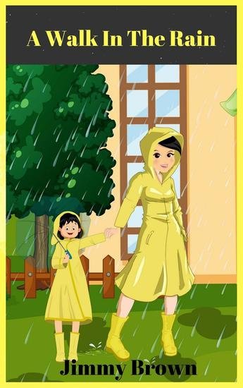 A Walk in the Rain - Jimmy's Picture Books - cover