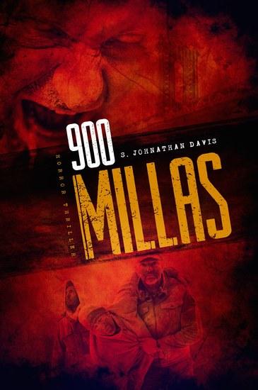 900 MILLAS - Una novela de suspense sobre zombis thriller de terror - cover