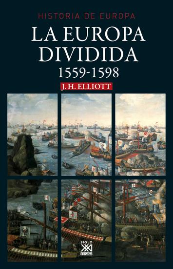 La Europa dividida - 1559-1598 - cover