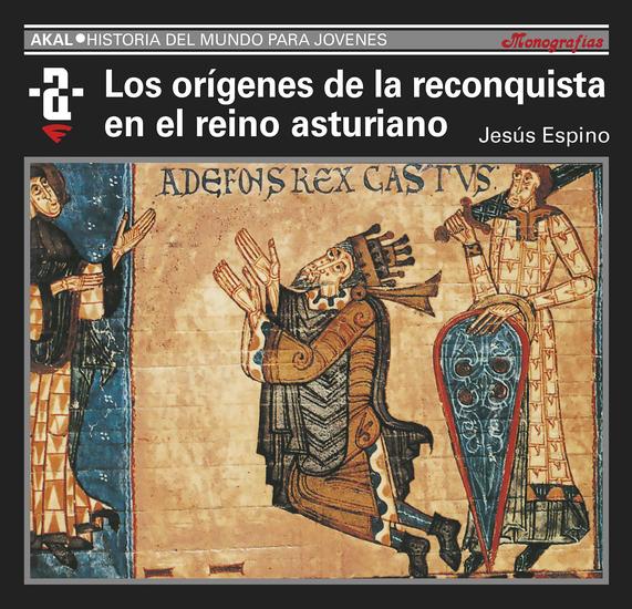 Los orígenes de la Reconquista y el reino asturiano - cover