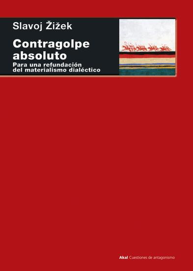 Contragolpe absoluto - Para una refundación del materialismo dialéctico - cover