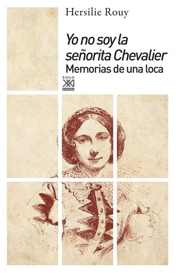 Yo no soy la señorita Chevalier - Memorias de una loca - cover