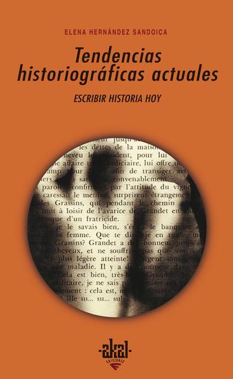 Tendencias historiográficas actuales - Escribir historia hoy - cover