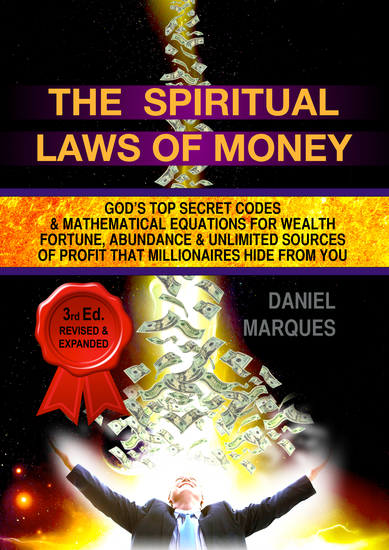 The Spiritual Laws of Money - God's Top Secret Codes and Mathematical Equations for Wealth Fortune Abundance and Unlimited Sources of Profit that Millionaires Hide From You - cover