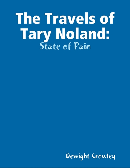 The Travels of Tary Noland: State of Pain - cover