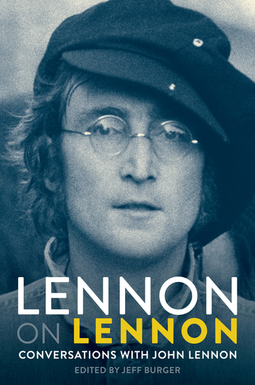 Lennon On Lennon: Conversations With John Lennon - cover