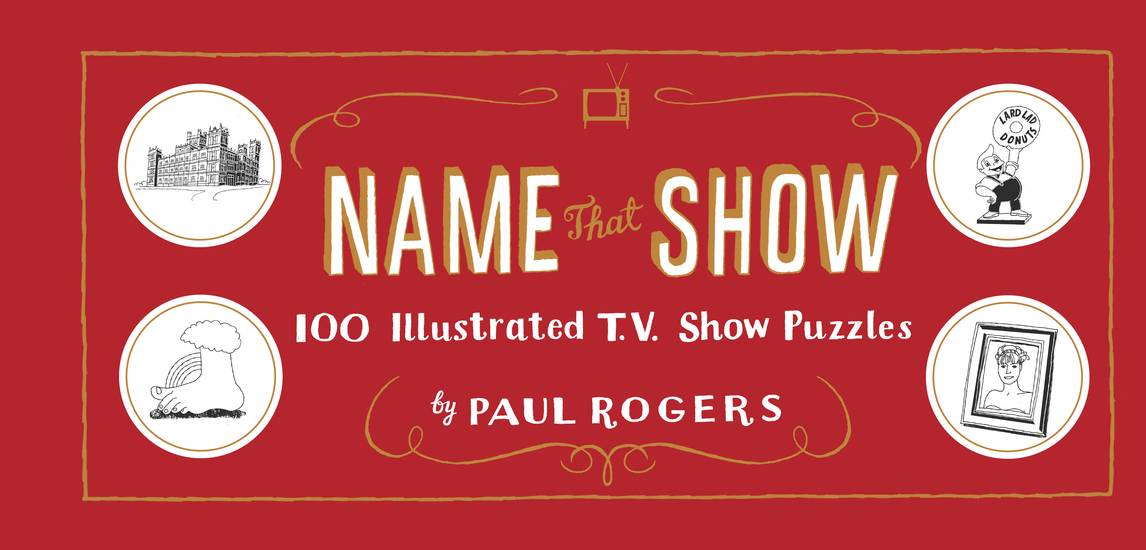 Name That Show - 100 Illustrated TV Puzzles - cover