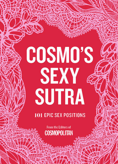 Cosmo's Sexy Sutra - 101 Epic Sex Positions - cover