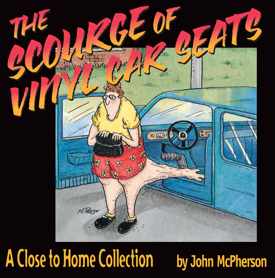 The Scourge of Vinyl Car Seats - A Close to Home Collection - cover
