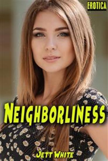 Erotica: Neighborliness - cover