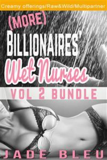 (More) Billionaires' Wet Nurses: Vol 2 Bundle - cover