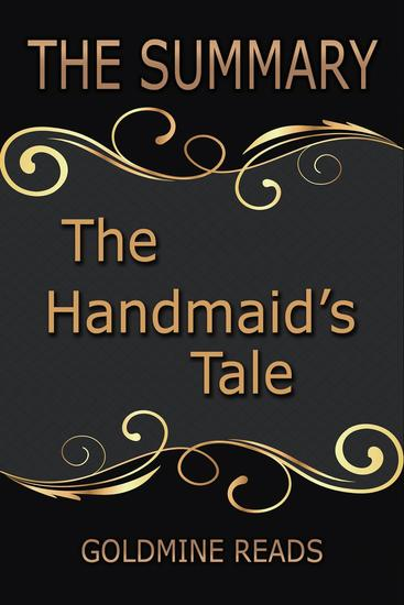 The Summary of The Handmaid's Tale: Based on the Book by Margaret Atwood - cover