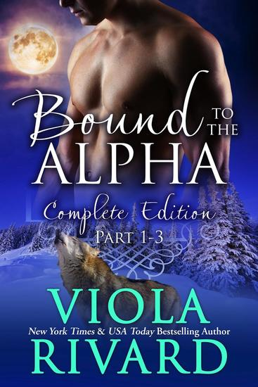 Bound to the Alpha: Complete Edition - Shifters of Appalachia #2 - cover