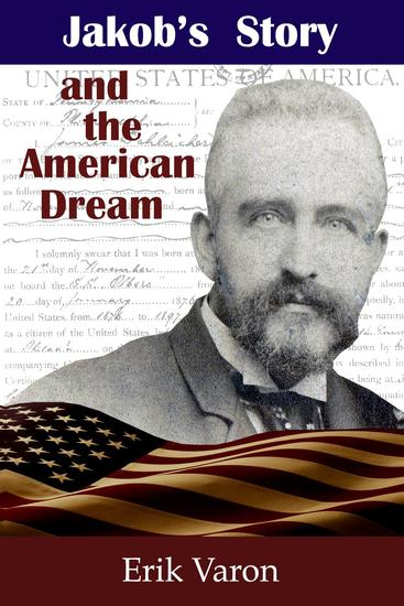 Jakob's Story an the American Dream - cover