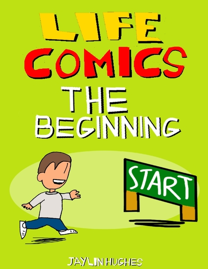 Life Comics: The Beginning - cover