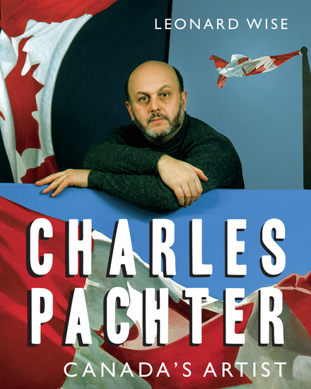 Charles Pachter - Canada's Artist - cover