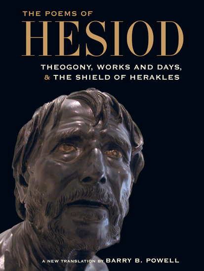 The Poems of Hesiod - Theogony Works and Days and The Shield of Herakles - cover