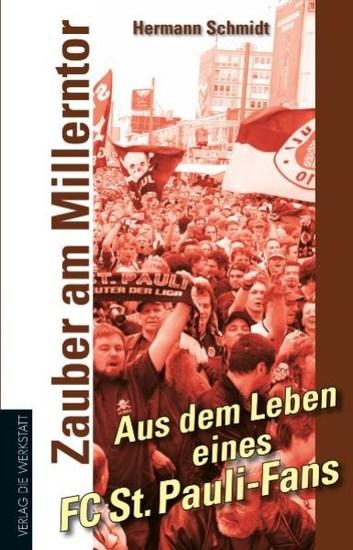 Zauber am Millerntor - Aus dem Leben eines FC St Pauli-Fans - cover