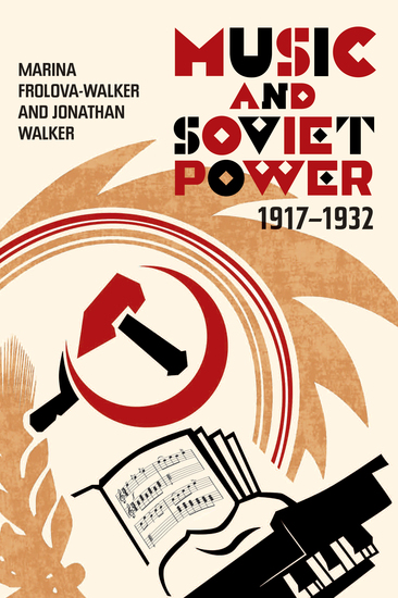 Music and Soviet Power 1917-1932 - cover