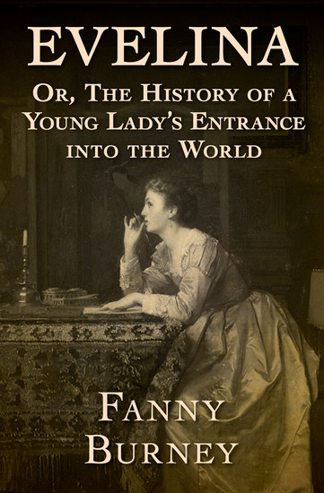 Evelina - Or The History of a Young Lady's Entrance into the World - cover
