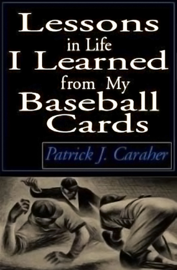 Lessons in Life I Learned from My Baseball Cards - cover