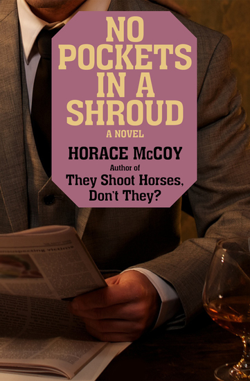 No Pockets in a Shroud - A Novel - cover