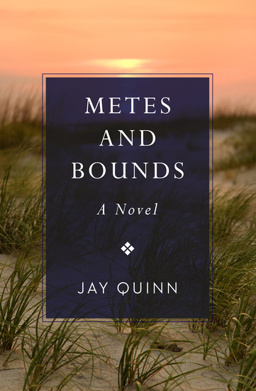 Metes and Bounds - A Novel - cover