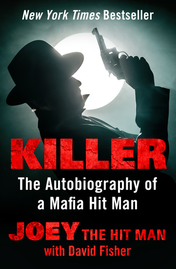 Killer - The Autobiography of a Mafia Hit Man - cover