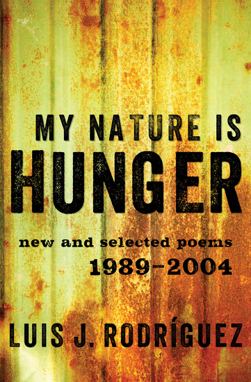 My Nature Is Hunger - New and Selected Poems: 1989–2004 - cover