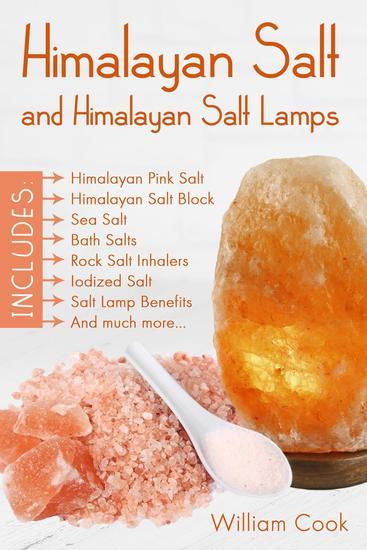 Himalayan Salt And Himalayan Salt Lamps - cover