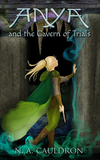Anya and the Cavern of Trials - The Cupolian series #3 - cover