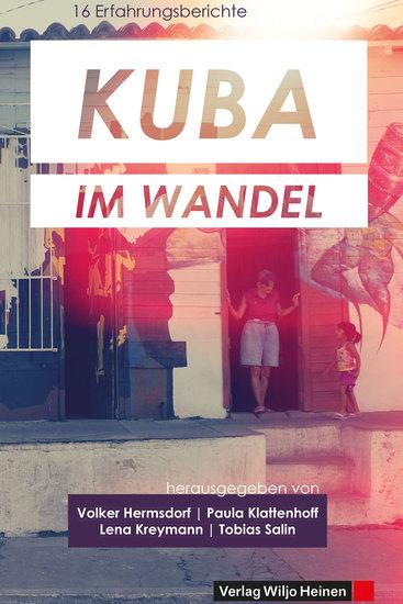 Kuba im Wandel - 16 Erfahrungsberichte - cover