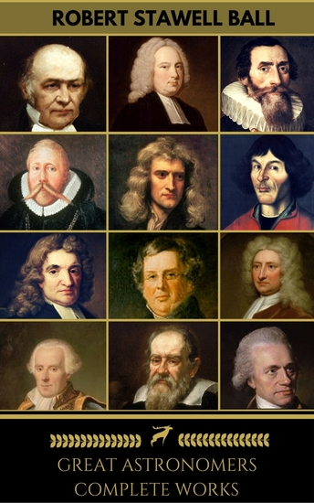 Great Astronomers: Complete Collection (Golden Deer Classics) - cover