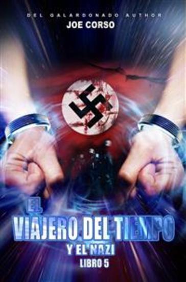 El Viajero Del Tiempo Y El Nazi - cover