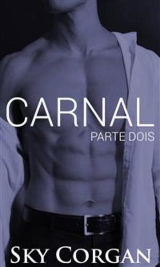 Carnal: Parte Dois - cover