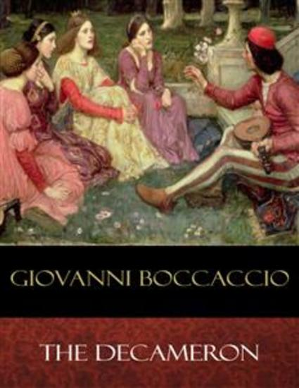 boccaccios the decameron essay Boccaccio's decameron: a fictional effort to grapple with chaos by nancy m reale painting by giorgio vasari, 1544 among the six figures shown are petrarch,.