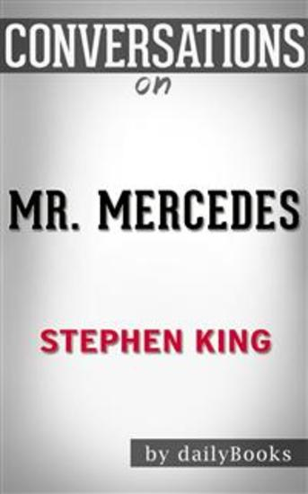 Mr Mercedes: A Novel by Stephen King | Conversation Starters - cover