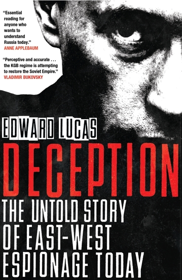Deception - The Untold Story of East-West Espionage Today - cover