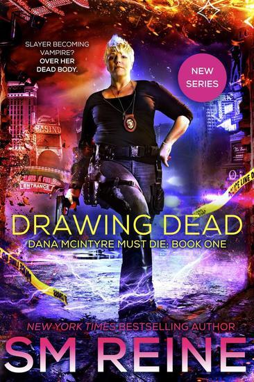 Drawing Dead - Dana McIntyre Must Die #1 - cover