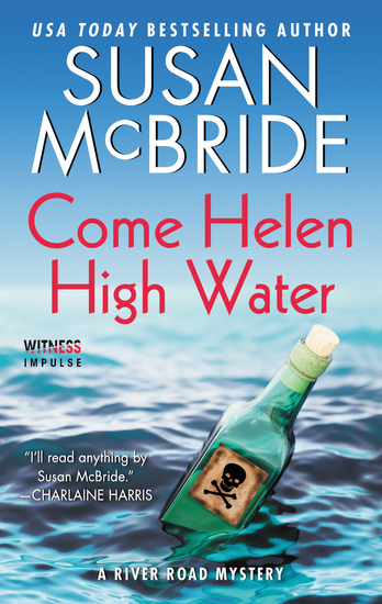 Come Helen High Water - A River Road Mystery - cover