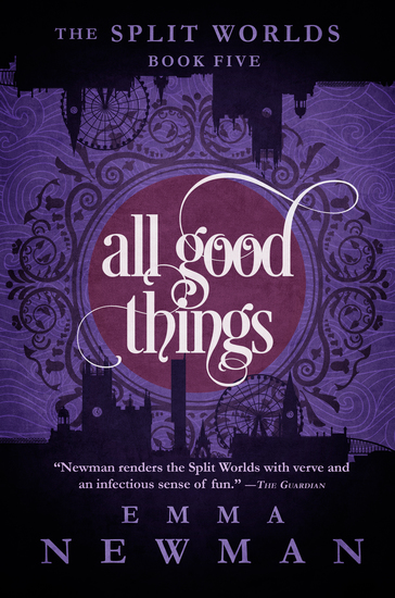 All Good Things - The Split Worlds - Book Five - cover