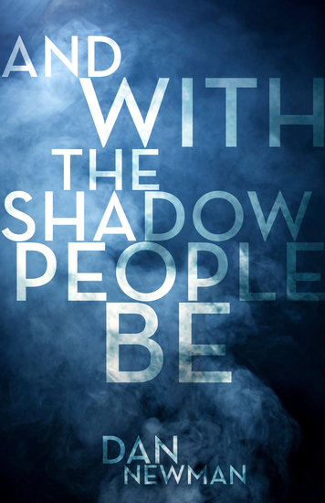 And With the Shadow People Be - cover