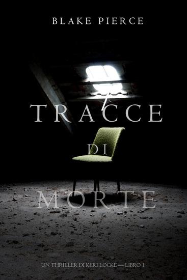 Tracce di Omicidio (Un Thriller di Keri Locke -- Libro #2) - cover