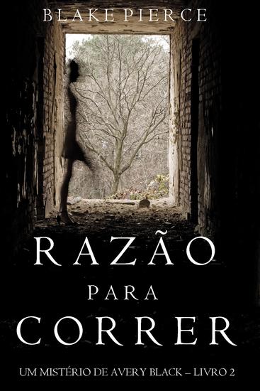 Razão para Correr (Um mistério de Avery Black —Livro 2) - cover